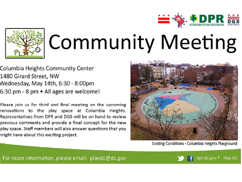 Columbia Heights Play DC Playground Community Meeting No. 3 May 14, 2014 Flyer (Download the accessible version, below)