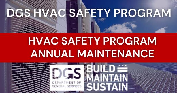 DGS HVAC SAFETY PROGRAM | ANNUAL MAINTENANCE