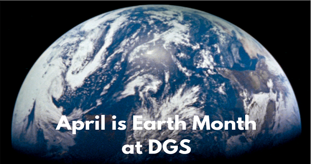 April is Earth Month at DGS