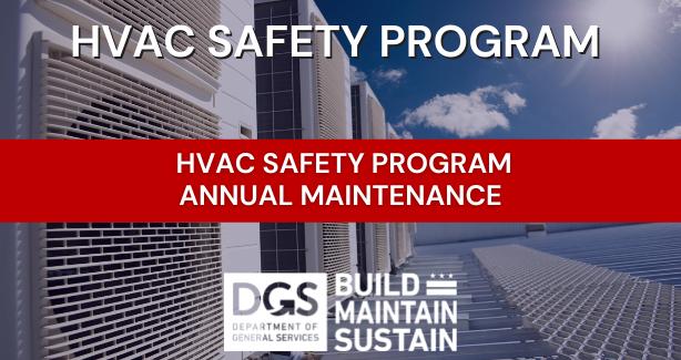 DGS HVAC SAFETY PROGRAM  ANNUAL MAINTENANCE